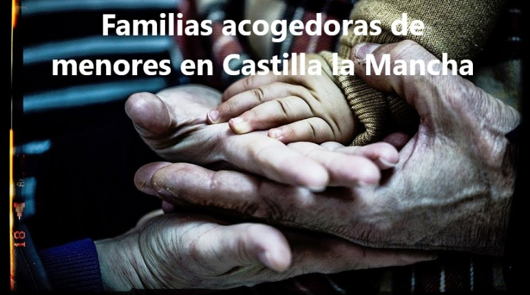 Familias acogedoras de menores en Castilla la Mancha