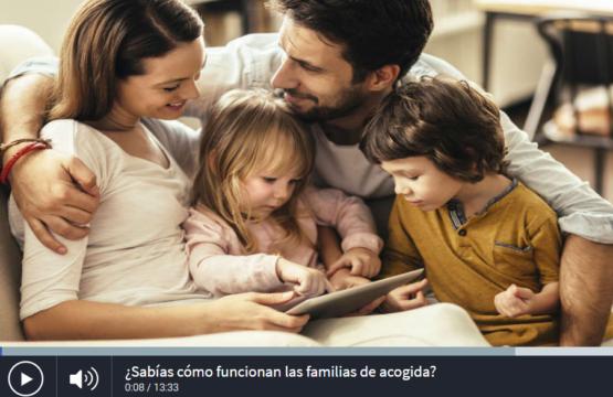 ¿Sabías cómo funcionan las familias de acogida?